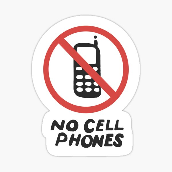 Lukes No Cell Phones Sign Sticker