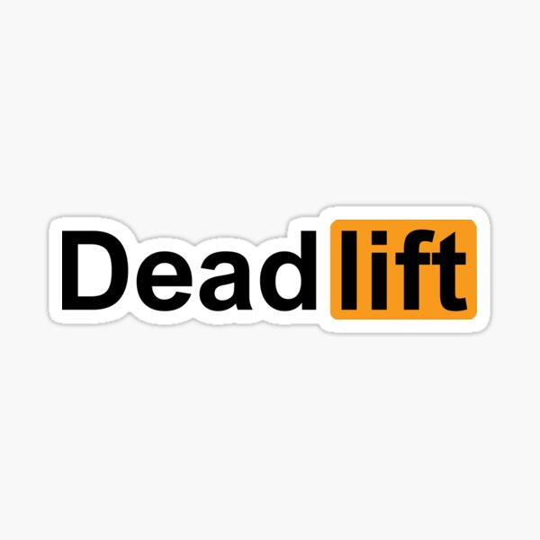 DEADLIFT Sticker