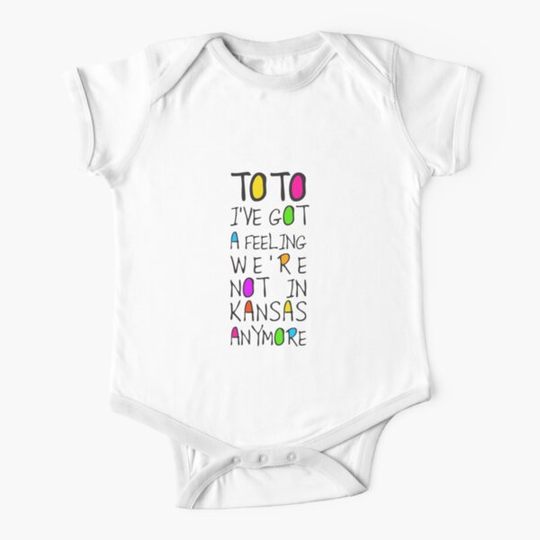Wizard Of Oz - Toto I've Got A Feeling We're Not In Kansas Anymore Short Sleeve Baby One-Piece