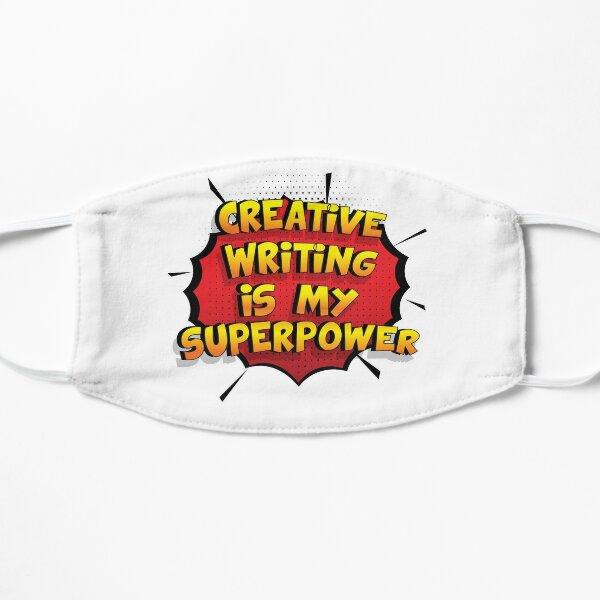 Creative Writing ist mein Superpower Lustiges Creative Writing Designgeschenk Flache Maske