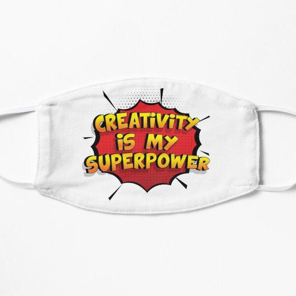 Creativity ist mein Superpower Lustiges Creativity Designgeschenk Flache Maske