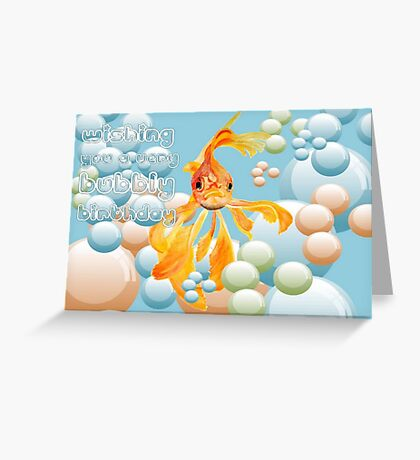 Wishing You A Very Bubbly Birthday  Greeting Card