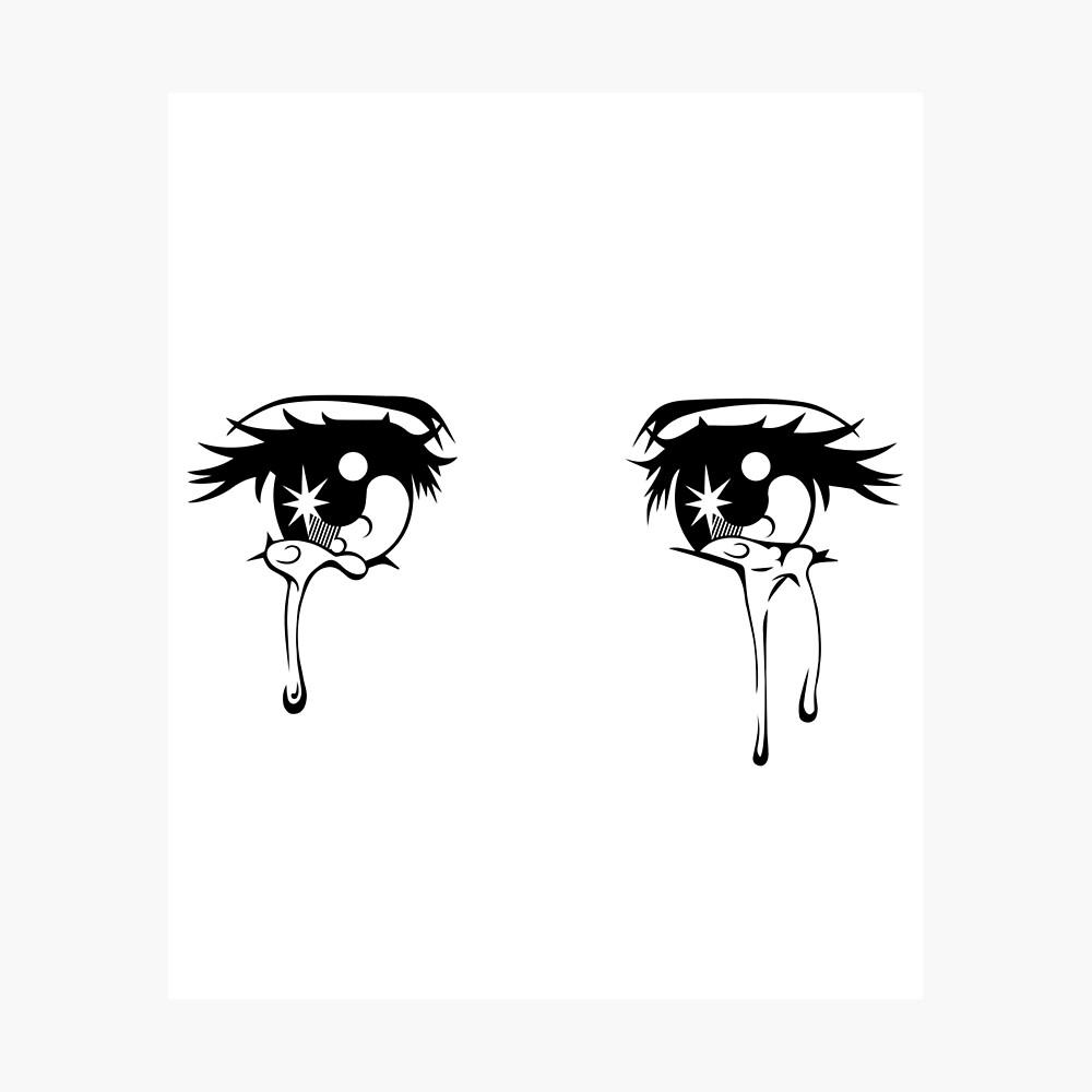 "Kawaii Crying Sad Anime Girl Eyes "" Poster by SpreadForSatan"