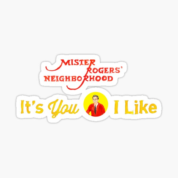 Mister Rogers Stickers Redbubble