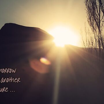 and tomorrow will be another adventure... de Tangerine-Tane