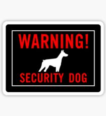 Warning! Security Dog Sticker