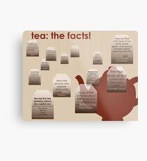 tea: the facts! Metal Print