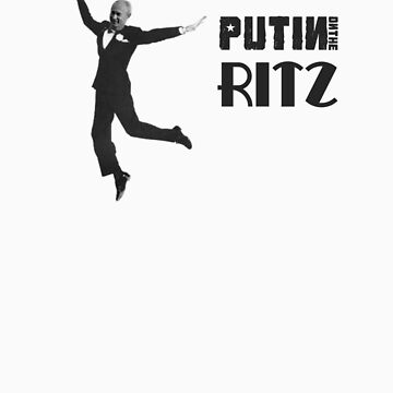 Putin on the Ritz by mortiis99