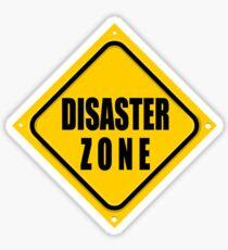 DISASTER ZONE Sticker
