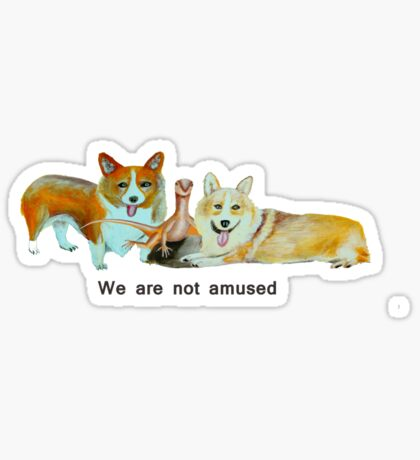 We are not amused Sticker