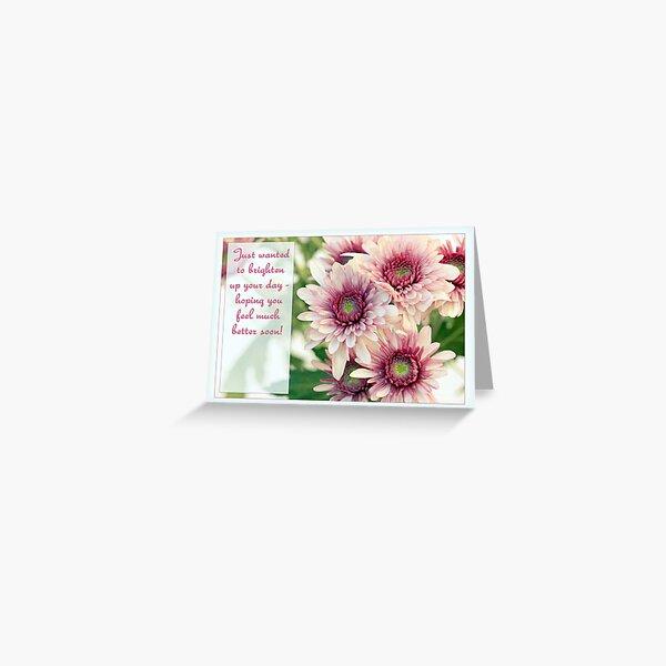 Feel Better Soon! Pretty Daisy Card Greeting Card