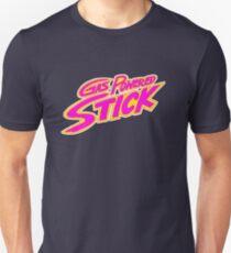 Gas Powered Stick! T-Shirt