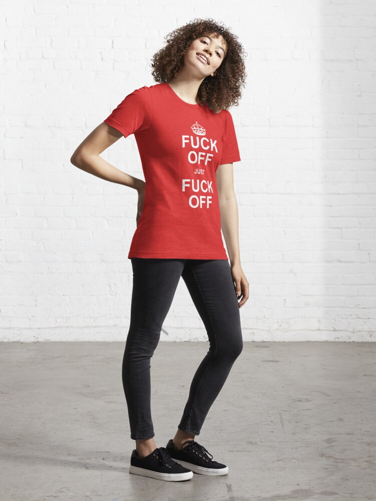 Alternate view of F*** Just F*** Essential T-Shirt