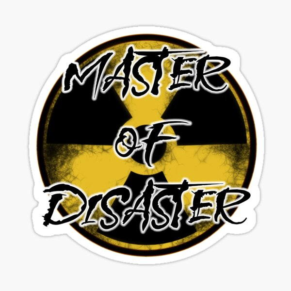 Nuclear Master of Disaster Sticker