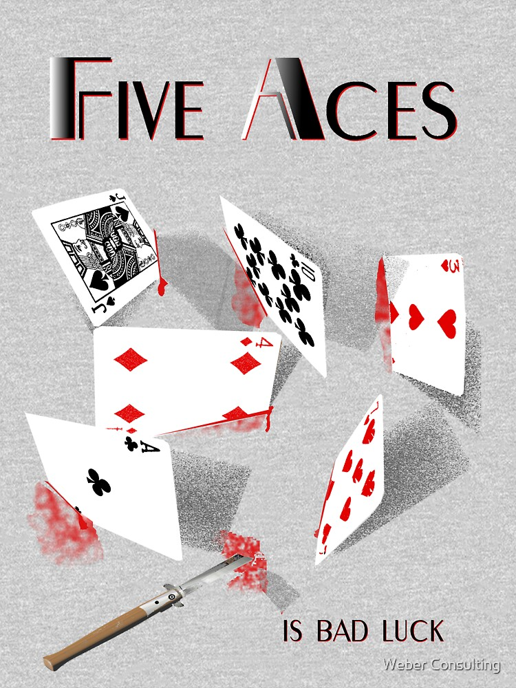 Five Aces (is bad luck) by HalfNote5