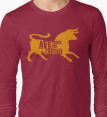 Ave, True to Caesar Long Sleeve T-Shirt