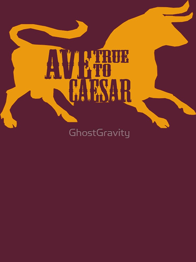 Ave, True to Caesar | Unisex T-Shirt