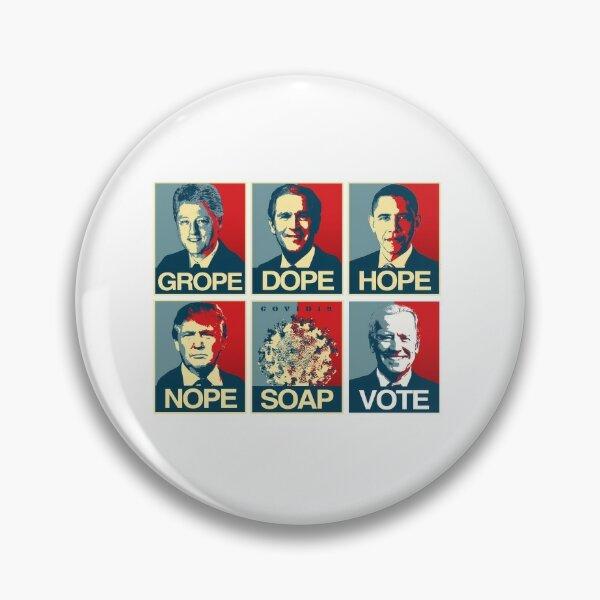 Grope Dope Hope Nope Soap Vote Biden Pin