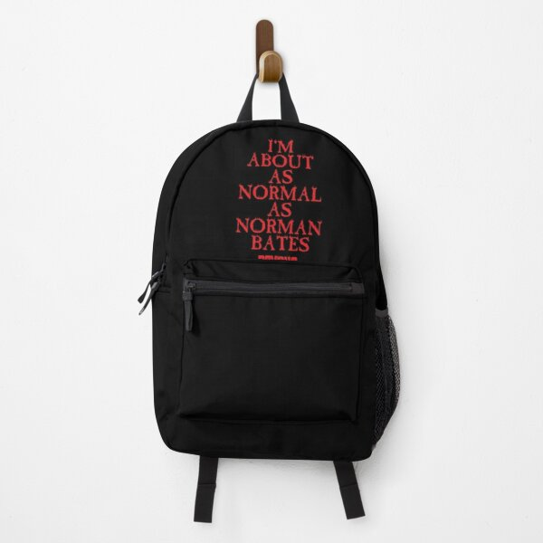 As normal as Norman Bates. Backpack