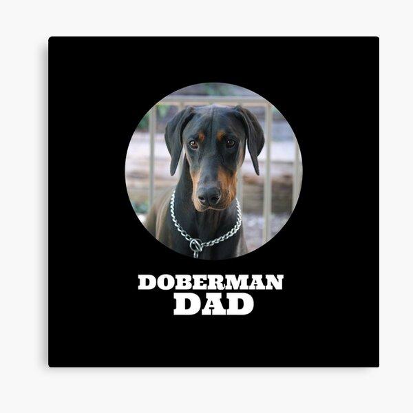 Doberman Dad Canvas Print