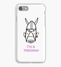 I'm a Vikilieber iPhone Case/Skin