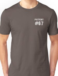 Patient #67 (white text) T-Shirt