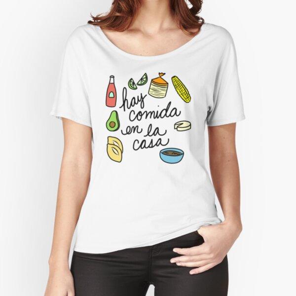 Hay Comida En La Casa Relaxed Fit T-Shirt