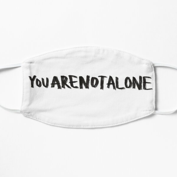 You Are Not Alone Dear Evan Hansen  Mask