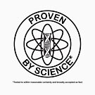 Proven by Science [dark design for light t-shirt] by James Hutson