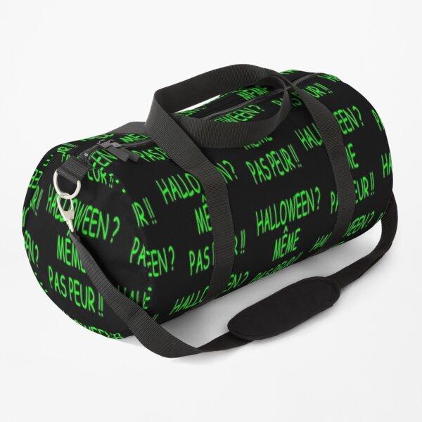 HALLOWEEN EVEN NOT FEAR !! Duffle Bag