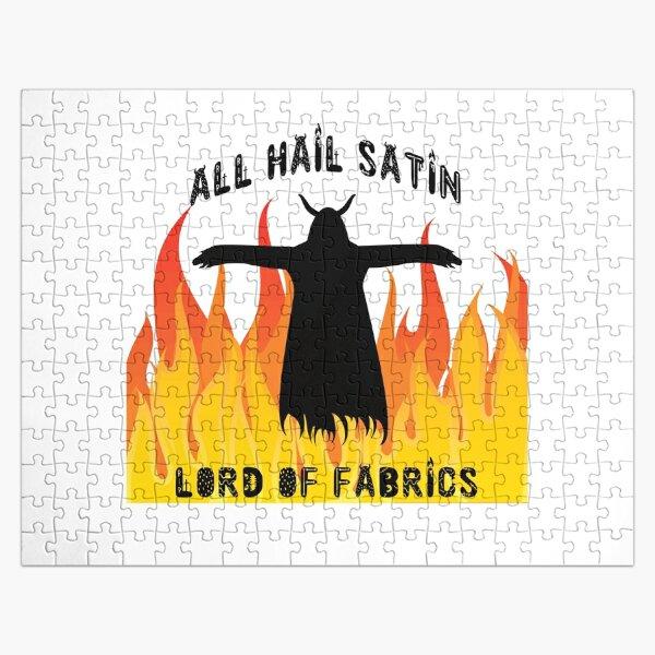 All Hail Satin Lord of Fabrics Jigsaw Puzzle