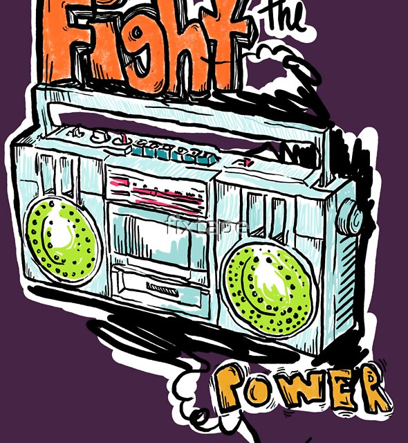Fight the Power! by fixtape