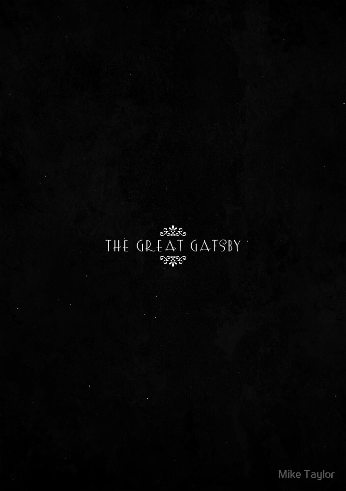 The Great Gatsby by Mike Taylor