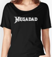 Megadad Women's Relaxed Fit T-Shirt