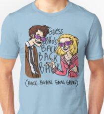 Guess Who's Back Unisex T-Shirt