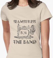 Seamstress for the band Women's Fitted T-Shirt