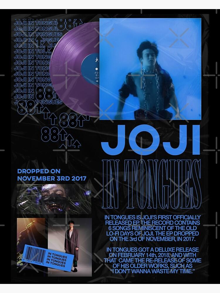 JOJI IN TONGUES POSTER by Jatiiwkeh