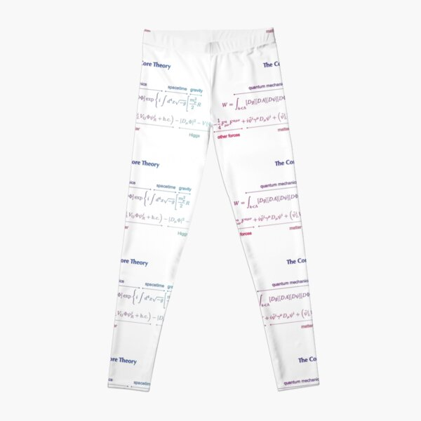 The Core Theory: Quantum Mechanics, Spacetime, Gravity, Other Forces, Matter, Higgs Leggings