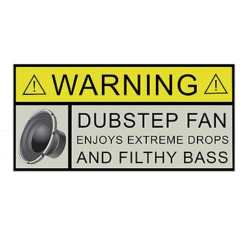 Dubstep Warning by SectorTwenty