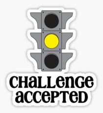 Challenge Accepted Sticker