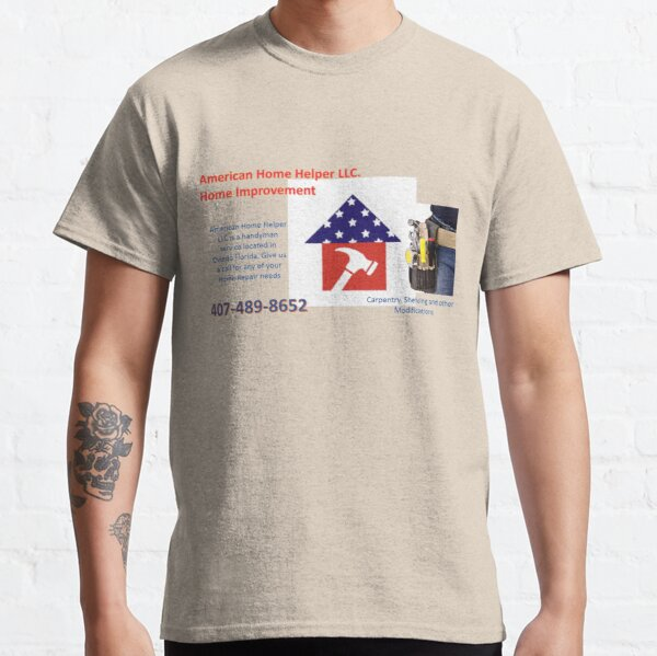 American Home Helper Classic T-Shirt