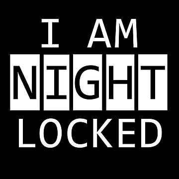 Nightlocked by sherbear