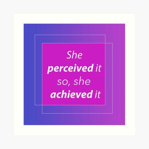 She perceived it - a bold, fun design Art Print