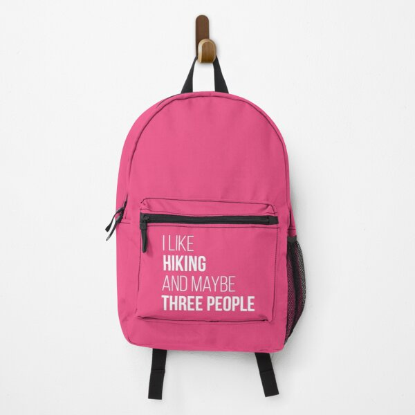 I like Hiking and maybe three people for Women Backpack