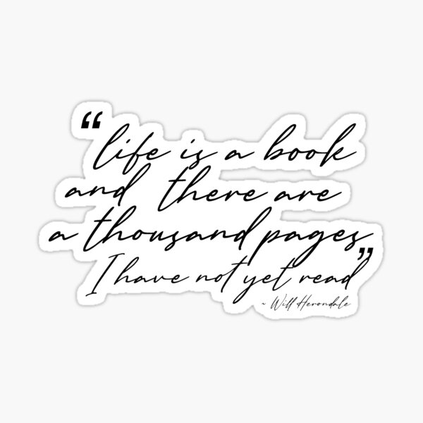 """Cassandra Clare """"Life is a book"""" quote  Sticker"""