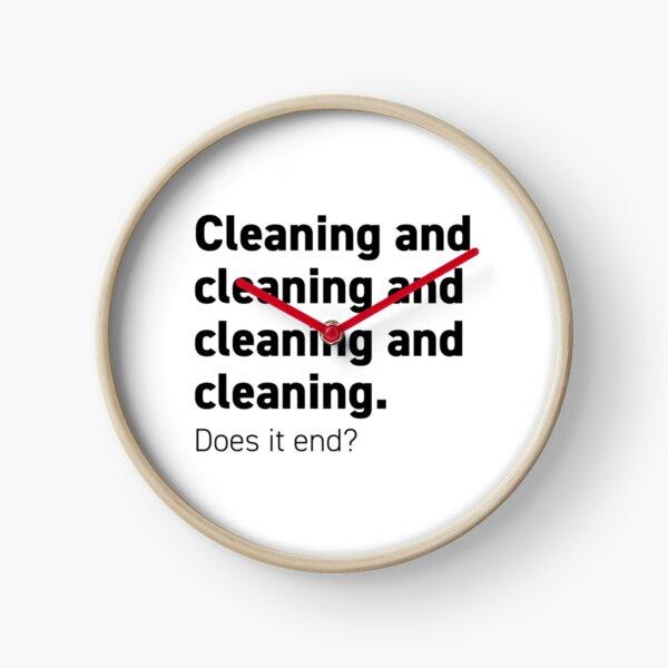 Cleaning and cleaning and cleaning Clock