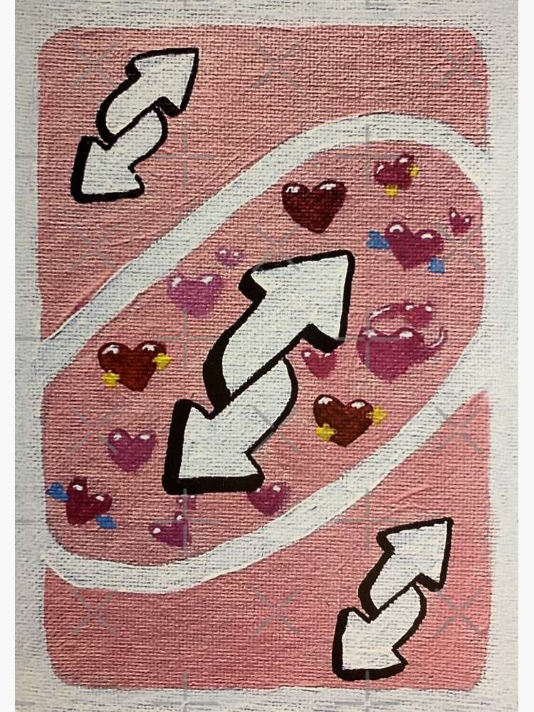 'No you' love uno reverse card by artist-toes