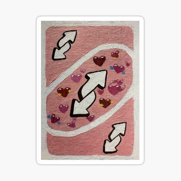 'No you' love uno reverse card Sticker
