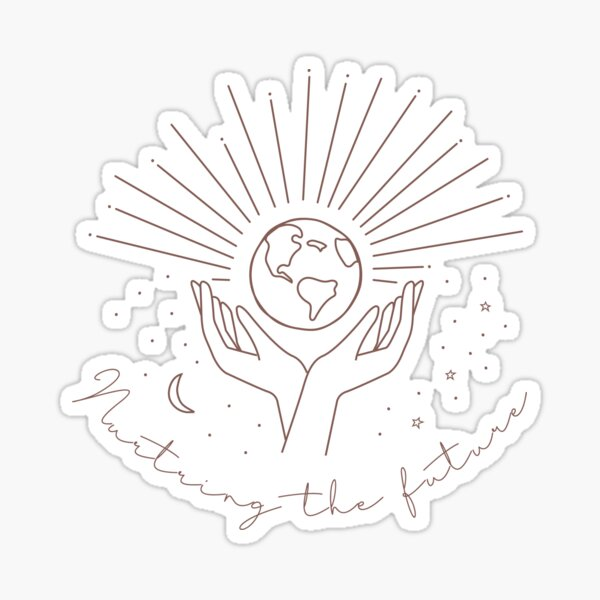 The Future Is In Our Hands Sticker