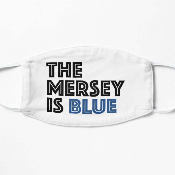 THE MERSEY IS BLUE Flat Mask
